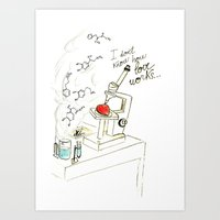 I Don't Know How Love Wo… Art Print