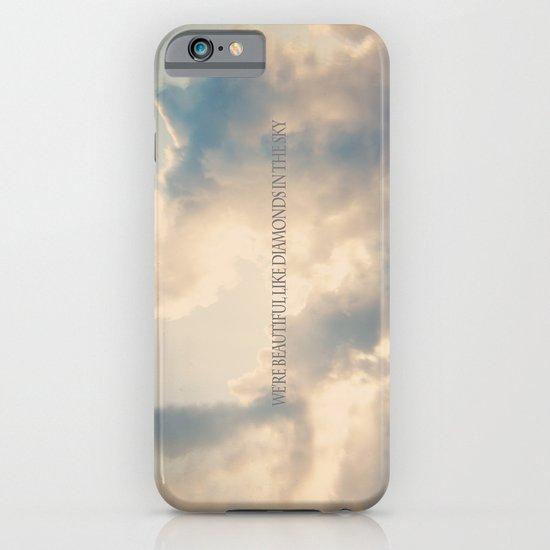 We're beautiful like diamonds in the sky iPhone & iPod Case