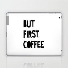 But First, Coffee Laptop & iPad Skin