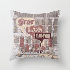 Stop, Look, Listen Throw Pillow
