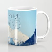 She Will Move Mountains Mug