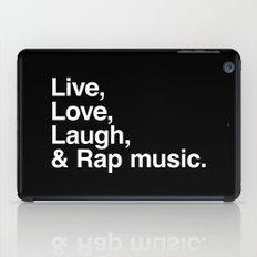 Live Love Laugh and Rap Music iPad Case
