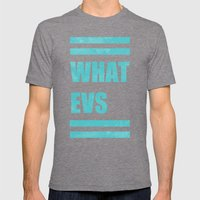 Whatevs (Teal) Mens Fitted Tee Tri-Grey SMALL
