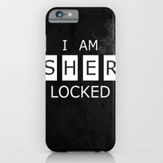 No. 1. I Am Sherlocked iPhone 6 Slim Case
