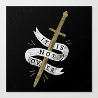 It Is Not Over Canvas Print