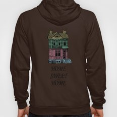 Home Sweet Home Quotes Hoody