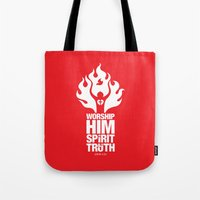 Worship Him In Spirit & In Truth Tote Bag