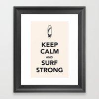 KEEP CALM SURF STRONG Framed Art Print