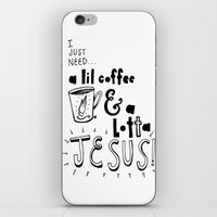 A Lil Coffee & a Lotta Jesus iPhone & iPod Skin