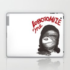 Lobotomize me. Laptop & iPad Skin