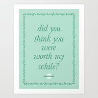 Did You Think You Were W… Art Print