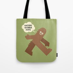 Bigfoot Has So Many Haters Tote Bag