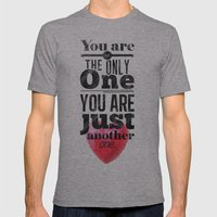You are not the only One. Mens Fitted Tee Athletic Grey SMALL