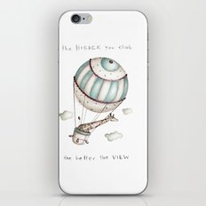 The higher you climb, the better the view iPhone & iPod Skin