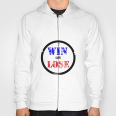 WIN OR LOSE? Hoody