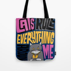 C.R.E.A.M. Cats Rule Everything Around Me Tote Bag