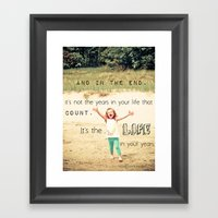 Life in Your Years Framed Art Print