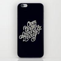 Over Under Around & Through iPhone & iPod Skin