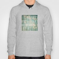 Dreams Of Yesterday Hoody