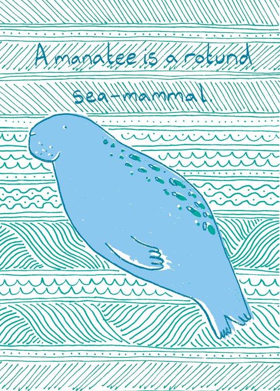 Manatees are Rotund Sea-Mammals Art Print