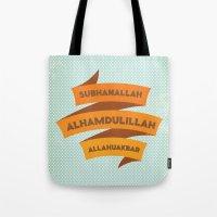Subhanallah Alhamdulilla… Tote Bag