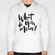 What Do You Mean? Hoody