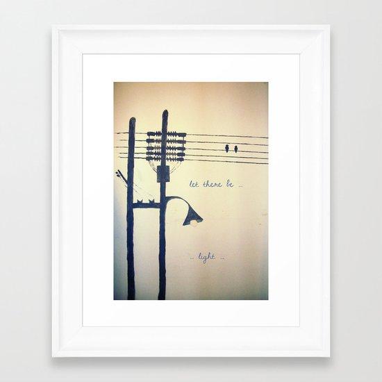 Let there be light... Framed Art Print