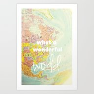 What A Wonderful World Art Print
