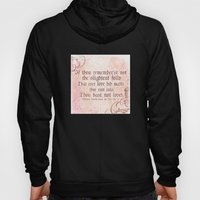 The Folly Of Love - As Y… Hoody