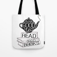 Drink Good Tea, Read Goo… Tote Bag