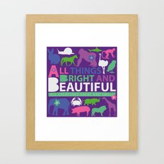 All things bright and beautiful Framed Art Print