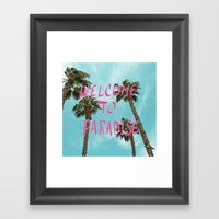 Welcome To Paradise - Pink Framed Art Print