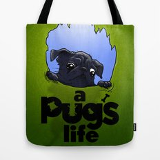 a Pug's life (dark) Tote Bag