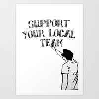 Support Your Local Team Art Print