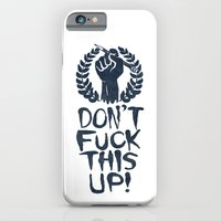 Don't Fuck This Up! iPhone 6 Slim Case