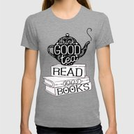 Drink Good Tea, Read Goo… Womens Fitted Tee Tri-Grey SMALL
