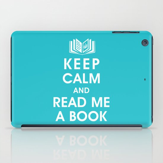 Keep Calm and Read Me A Book iPad Case