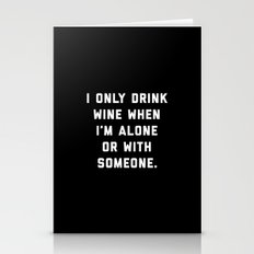 Drink Wine Alone Funny Quote Stationery Cards