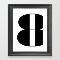 Typography Poster, black and white print, eight art print Framed Art Print