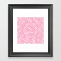You Are Loved - Pink Framed Art Print