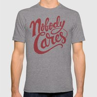 Nobody Cares Mens Fitted Tee Athletic Grey SMALL