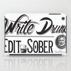 Write Drunk. Edit Sober iPad Case