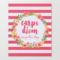 Carpe Diem / Seize The D… Canvas Print