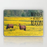 Wander Without Reason Laptop & iPad Skin