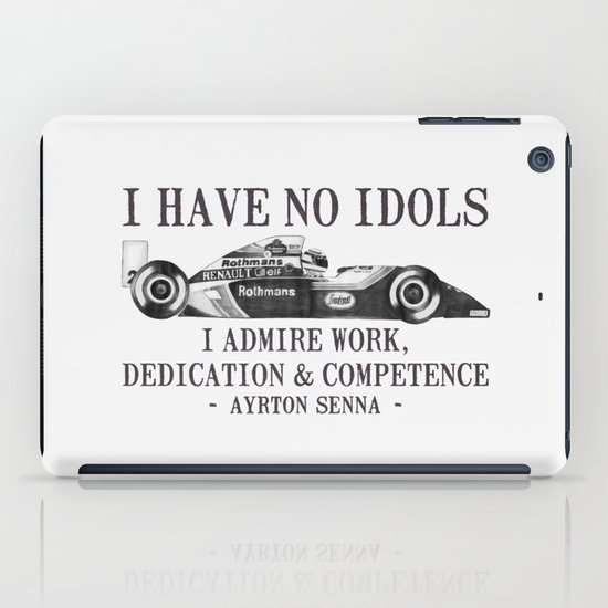 I Have No Idols - Senna Quote iPad Case