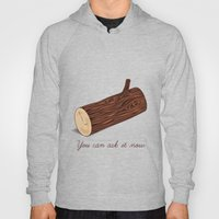 You Can Ask It Now (The … Hoody