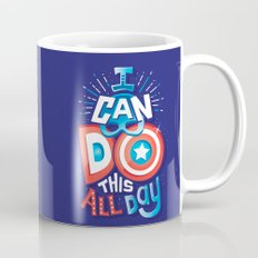 I can do this all day Mug