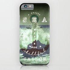 THE SAILOR QUOTE iPhone 6s Slim Case
