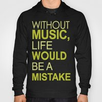 Without Music Hoody