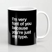 You're just my type Mug